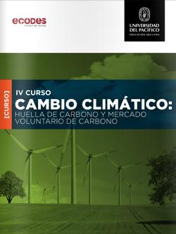 IV Curso - Cambio Climático: Huella de Carbono y Mercado Voluntario de Carbono